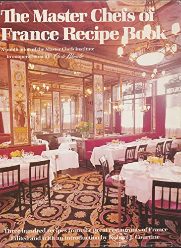 Master Chefs of France : Recipe Book