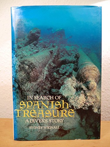 9780715382448: In Search of Spanish Treasure A Diver's Story