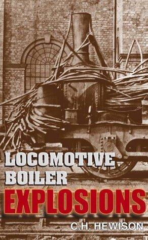 9780715383056: Locomotive Boiler Explosions