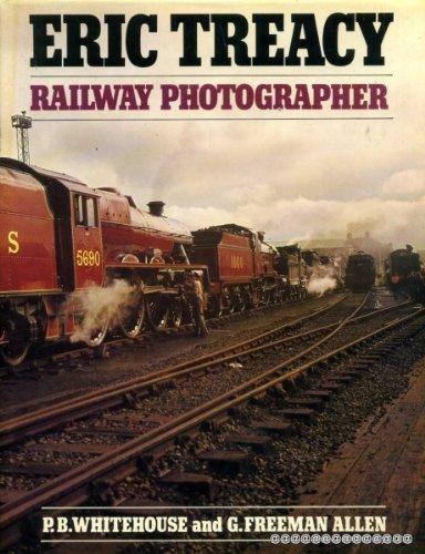 Eric Treacy, railway photographer (9780715383674) by Treacy, Eric