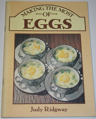 Making the Most of Eggs (0715383752) by Judy Ridgway
