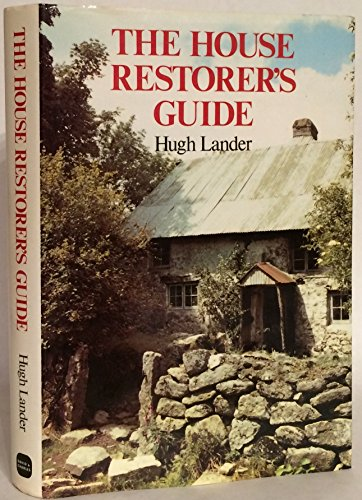 The House Restorer's Guide