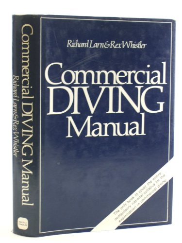 9780715384145: Commercial Diving Manual