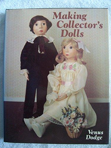 9780715384268: Making Collectors' Dolls
