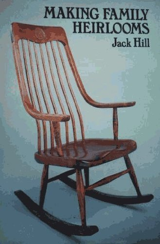 Making Family Heirlooms: Hill, Jack