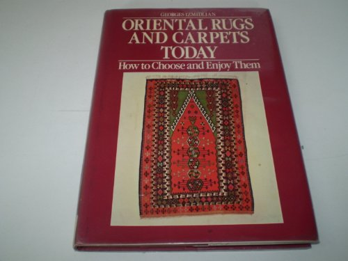 9780715384909: Oriental Rugs and Carpets Today: How to Choose and Enjoy Them