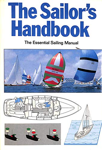 9780715384923: Sailor's Handbook: The Essential Sailing Manual