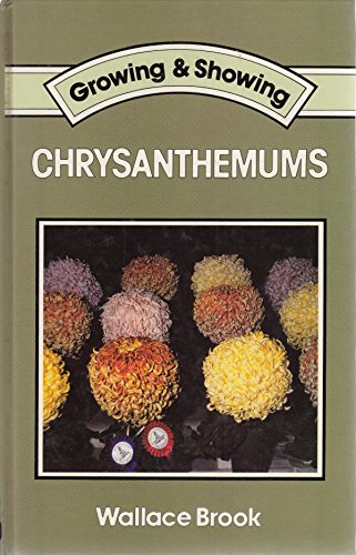 9780715385746: Chrysanthemums (Growing & Showing)