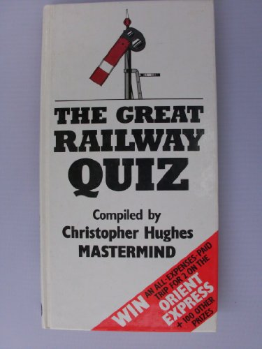 9780715385968: The Great Railway Quiz