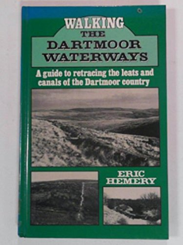 Walking the Dartmoor Waterways (9780715386279) by Eric Hemery