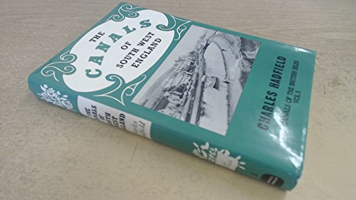 9780715386453: The Canals of South West England (Canals of the British Isles)