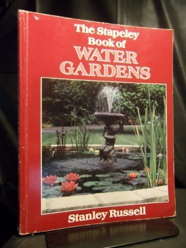 The Stapeley Book of Water Gardens: Stanley Russell
