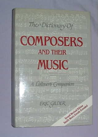 The Dictionary of Composers and Their Music : A Listeners Companion