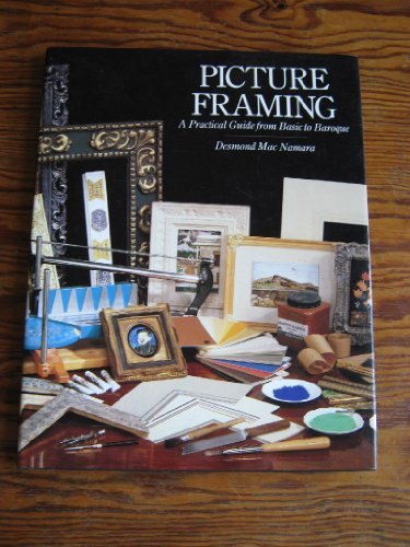 9780715386897: Picture Framing: A Practical Guide from Basic to Baroque