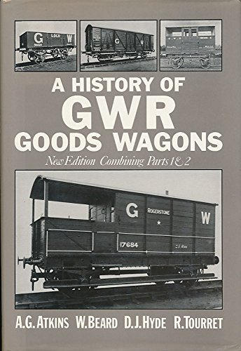 9780715387252: History of Great Western Railway goods wagons: New edition combining parts 1 & 2
