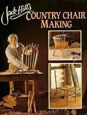 9780715387672: Jack Hill's Country Chair Making