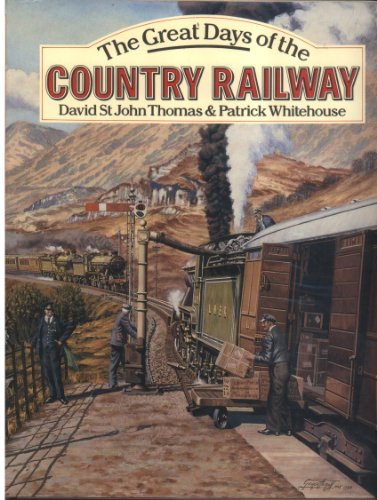 9780715387757: The Great Days of the Country Railways