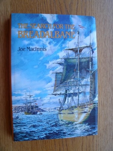 The Search For The Breadalbane (FINE COPY OF SCARCE REVISED HARDBACK EDITION IN DUSTWRAPPER)