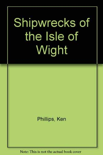 9780715388167: Shipwrecks of the Isle of Wight