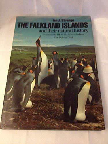 Falkland Islands and Their Natural History: Strange, Ian J.