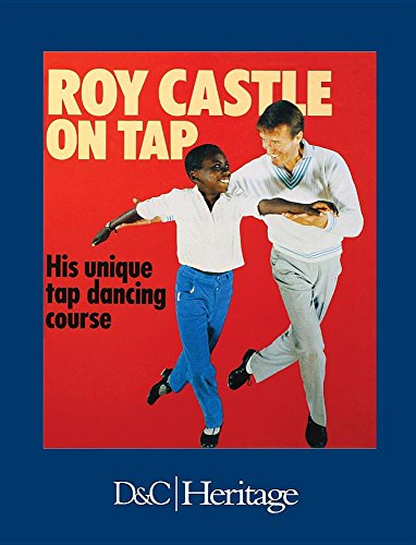 9780715388693: Roy Castle On Tap. His unique tap dancing course.