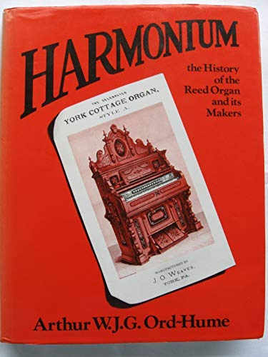 9780715388853: Harmonium, the History of the Reed Organ and Its Makers