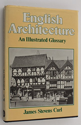9780715388877: English Architecture: Illustrated Glossary