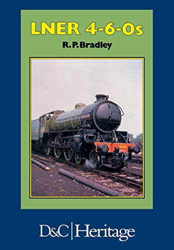 9780715388952: London and North Eastern Railway LNER 4-6-0s