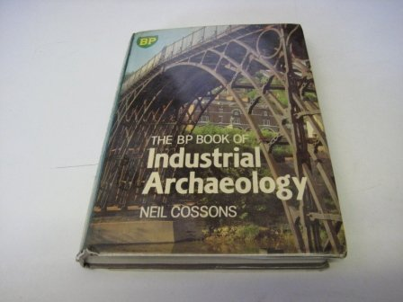 9780715389317: The Bp Book of Industrial Archaeology