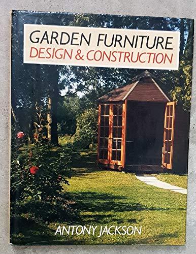 Garden Furniture Design and Construction: Antony Jackson