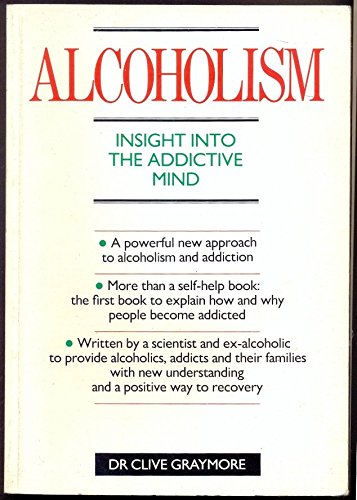 9780715389553: Alcoholism: An Insight into the Addictive Mind (Take Control Series)