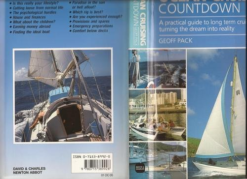 9780715389928: Ocean Cruising Countdown: A Practical Guide to Long Term Cruising--Turning the Dream into Reality