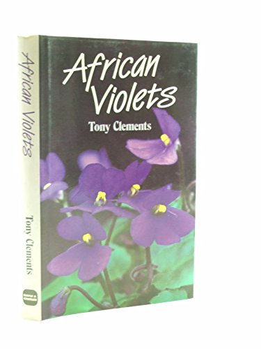 African Violets: Clements, Tony