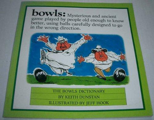 9780715390412: BOWLS: The Bowls Dictionary