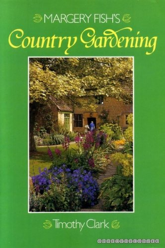 9780715390597: Margery Fish's Country Gardening
