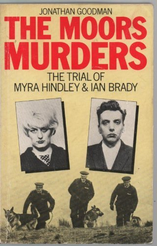 9780715390641: The Moors Murders: The Trial of Myra Hindley and Ian Brady