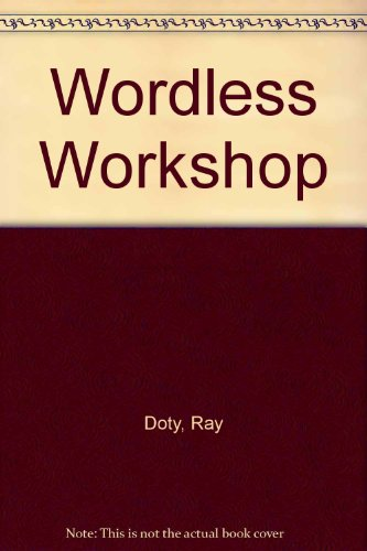 9780715390801: Wordless Workshop: 120 Of the Best, Easy-To-Make Projects from Roy Doty's Monthly Feature in Popular Science