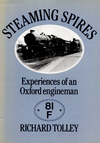 9780715390818: Steaming spires: experiences of an Oxford engineman