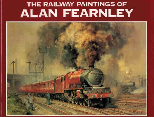 9780715390887: The Railway Paintings of Alan Fearnley