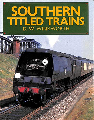 9780715391792: Southern Titled Trains