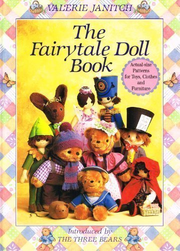9780715391839: The Fairytale Doll Book: Introduced by the Three Bears (A David & Charles Craft Book)