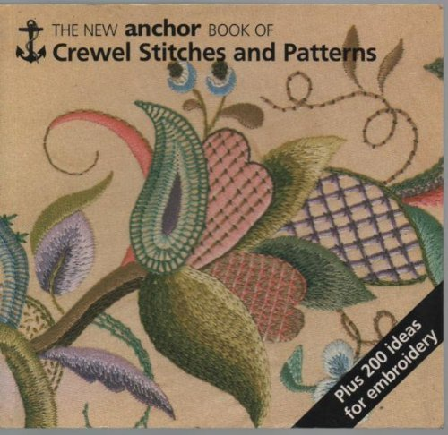 9780715391853: The New Anchor Book of Crewel Stitches and Patterns