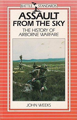9780715392041: Assault from the Sky: History of Airborne Warfare (Battle standards)