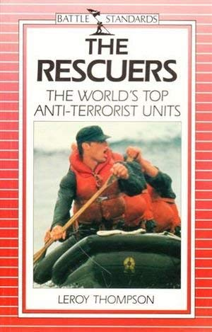 The Rescuers - The World's Top Anti-Terrorist: Leroy Thompson