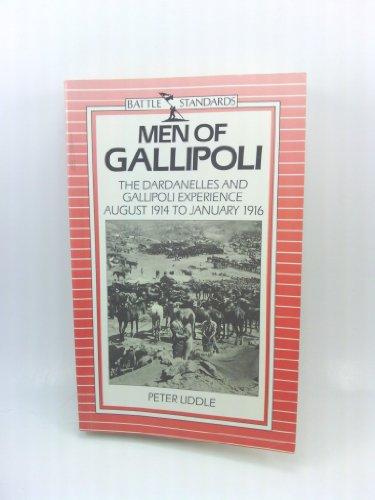 Men of Gallipoli (Battle standards): Peter Liddle