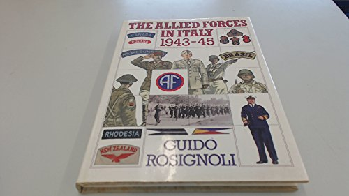 9780715392126: The Allied Forces in Italy 1943-45 (A David & Charles military book)