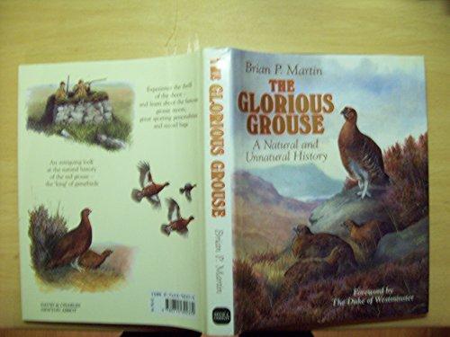 Glorious Grouse: Martin, Brian P.