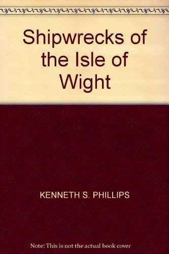 9780715393000: Shipwrecks of the Isle of Wight