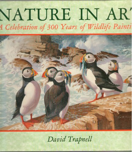 9780715393338: Nature in Art: A Celebration of 300 Years of Wildlife Paintings