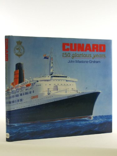 9780715393444: Cunard: 150 Glorious Years